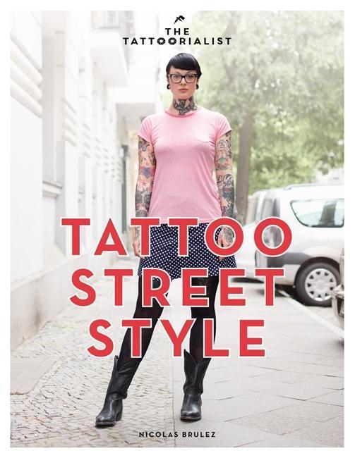 Tattoo Street Style als Buch von Nicolas Brulez