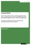 Die Unterschiede bei autobiographischen Beschreibungen in Erst- und Zweitsprache