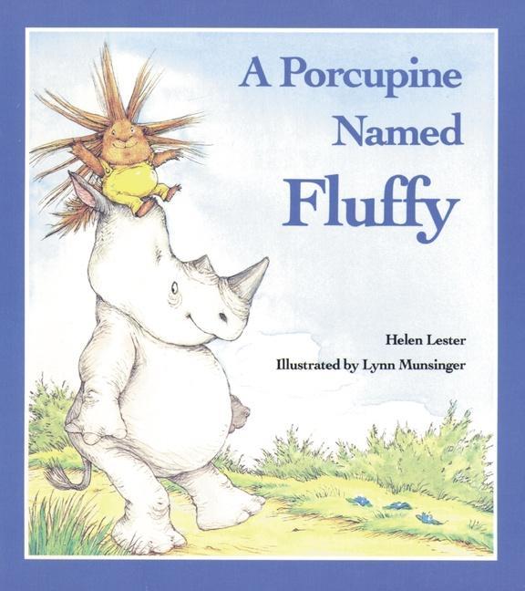 A Porcupine Named Fluffy als Taschenbuch