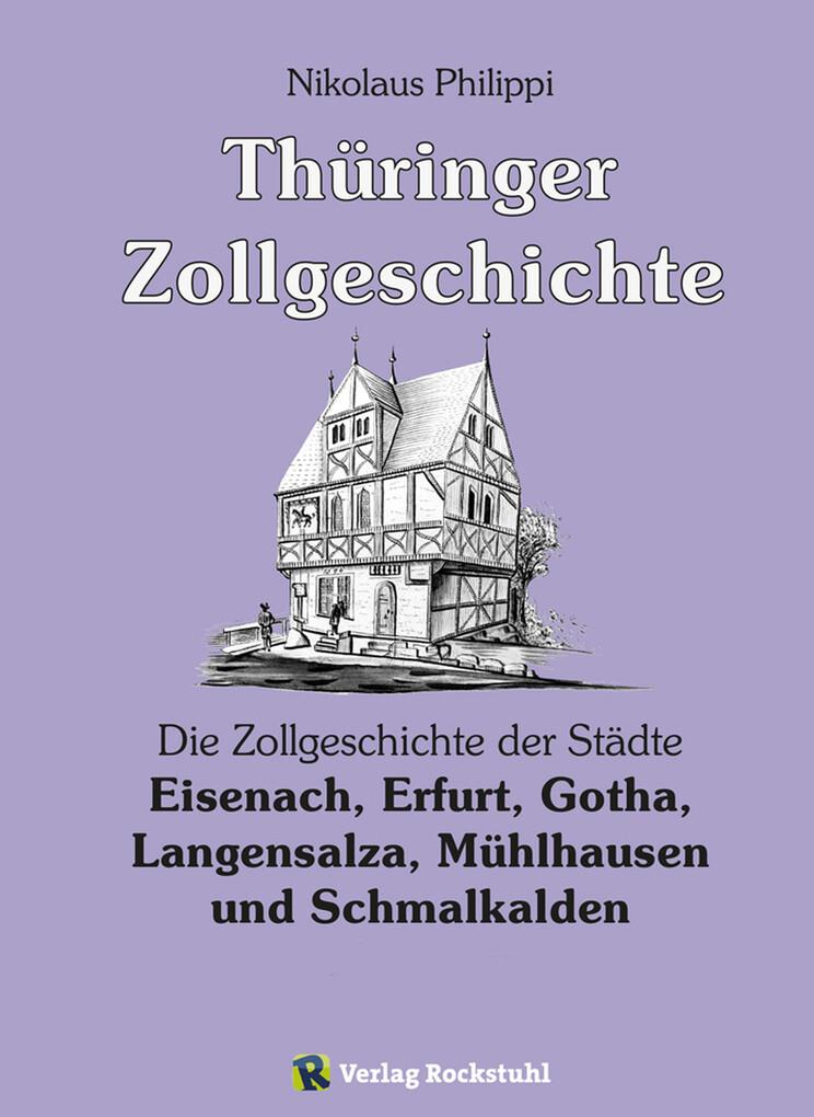 Thüringer Zollgeschichte als eBook Download von Nikolaus Philippi - Nikolaus Philippi