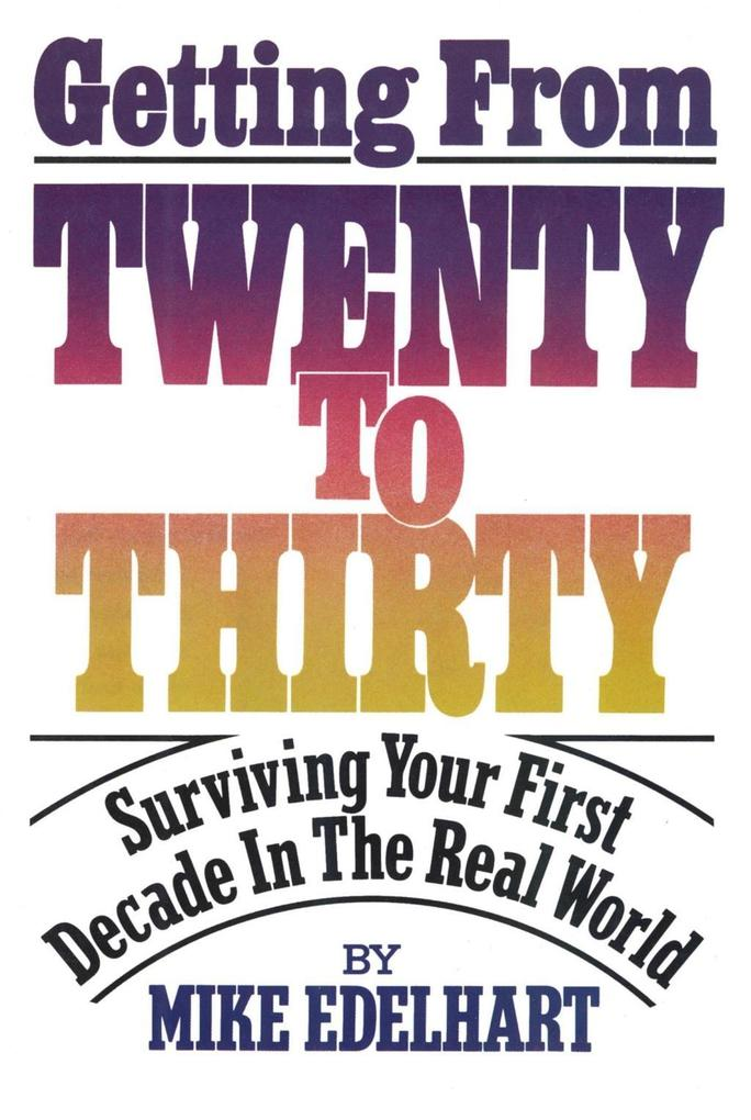 Getting from Twenty to Thirty als eBook Downloa...