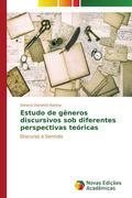 Estudo de gêneros discursivos sob diferentes perspectivas teóricas