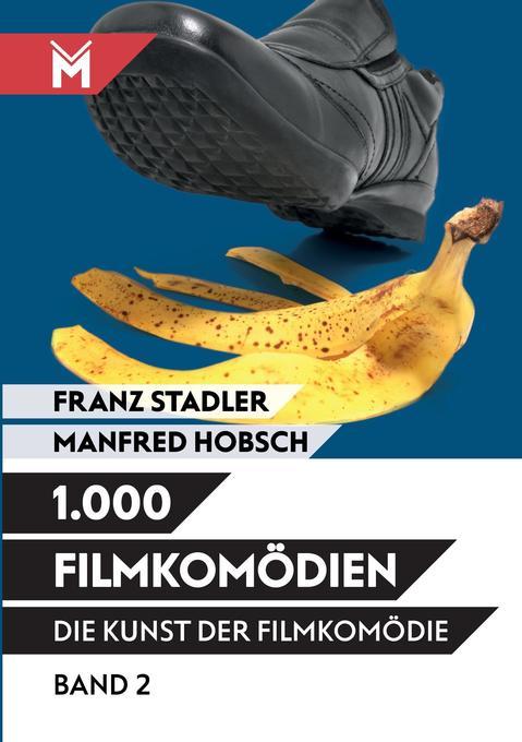 Die Kunst der Filmkomödie - Band 2 als Buch von...