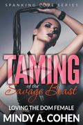 Taming Of the Savage Beast