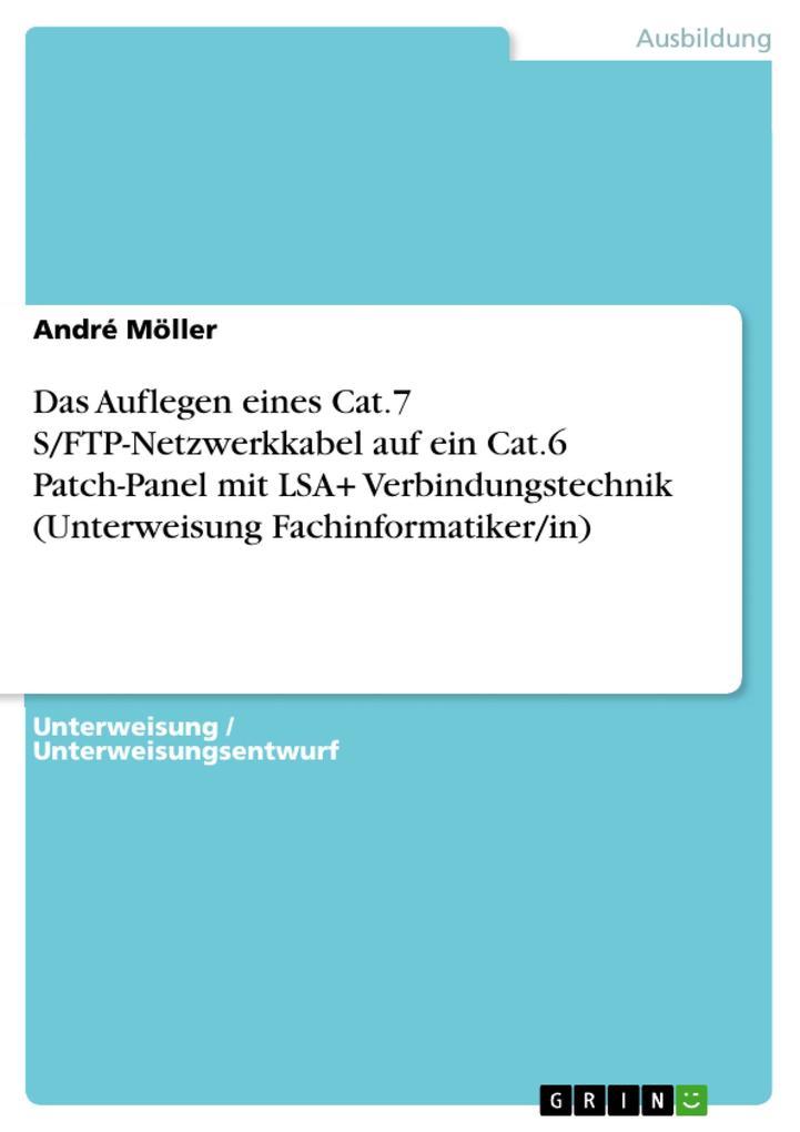 Das Auflegen eines Cat.7 S/FTP-Netzwerkkabel au...