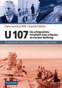 U 107 - Die erfolgreichste Feindfahrt eines U-Bootes im Zweiten Weltkrieg