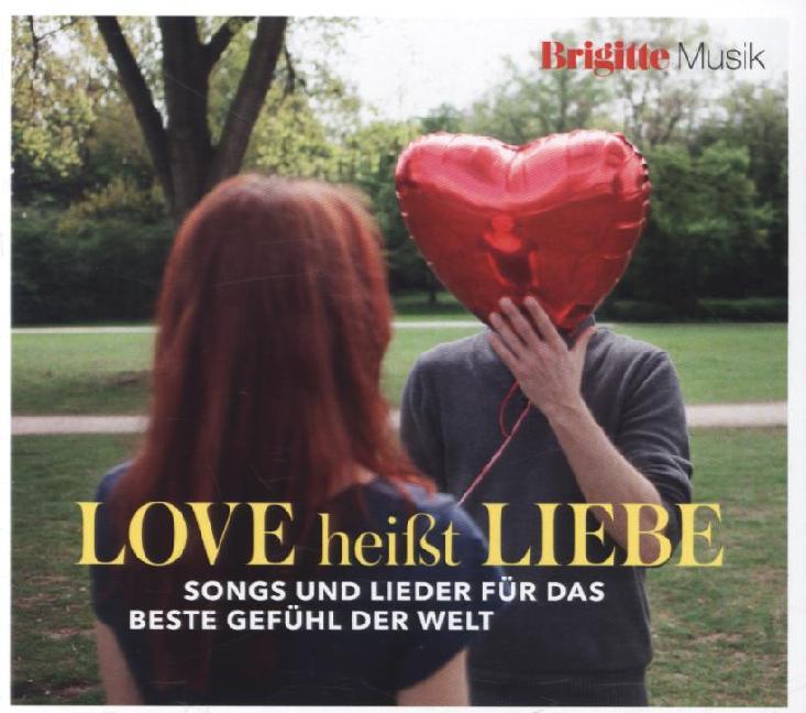 Brigitte - Love heißt Liebe