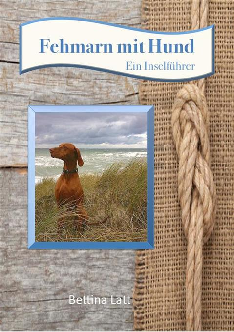 Fehmarn mit Hund als eBook Download von Bettina...
