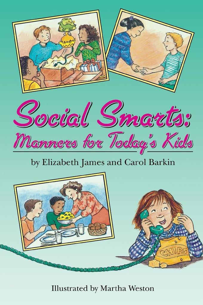 Social Smarts: Manners for Today's Kids als Taschenbuch