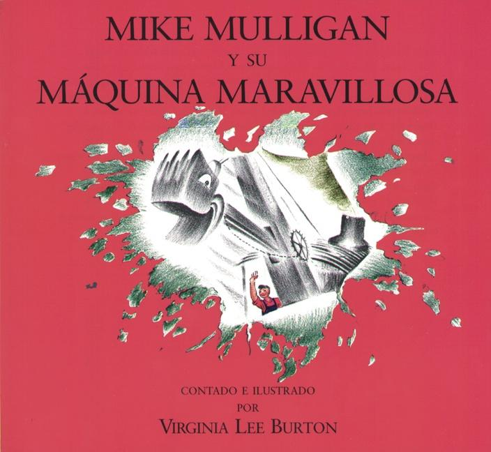 Miguel Mulligan y Su Maquina Maravillosa = Mike Mulligan and His Steam Shovel als Taschenbuch