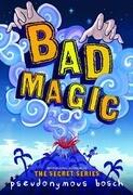 Bad Magic