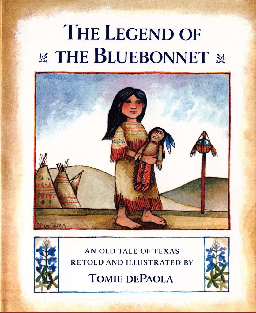 The Legend of the Bluebonnet: An Old Tale of Texas als Buch