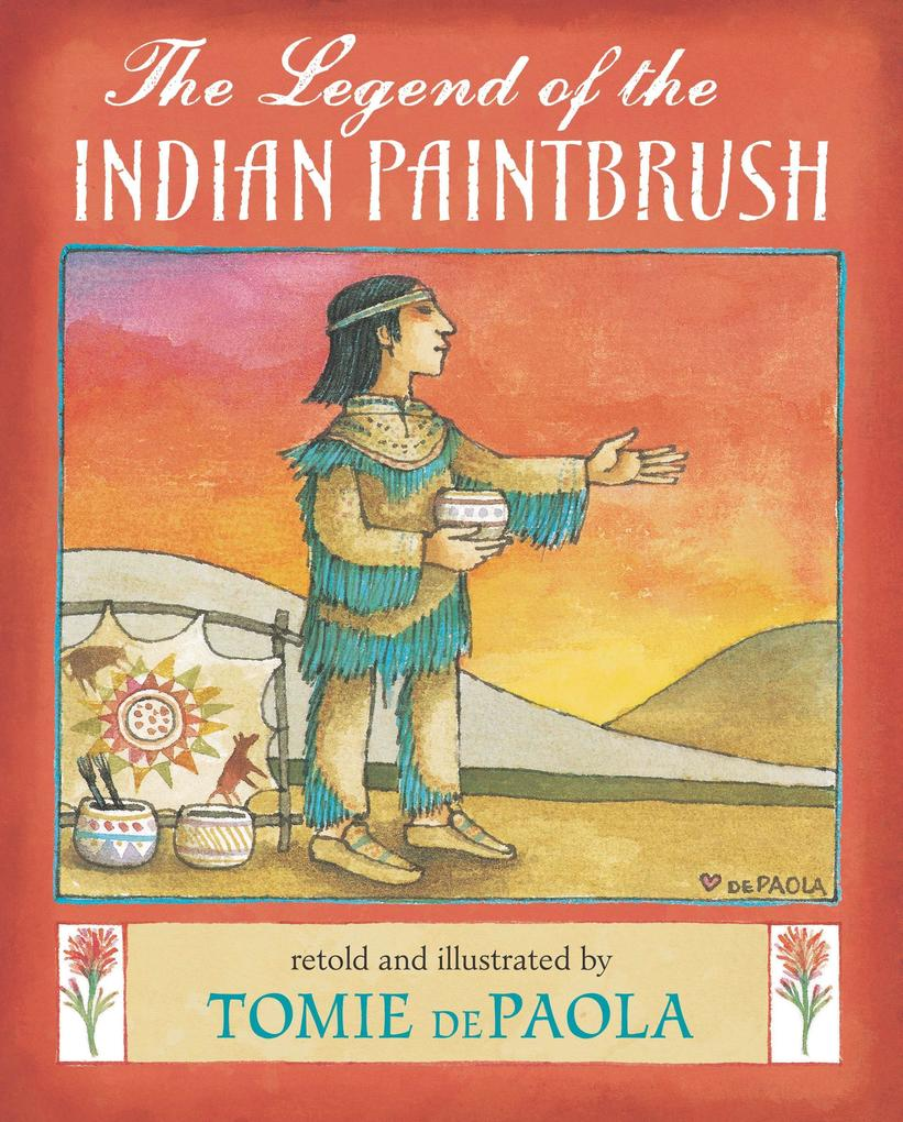 The Legend of the Indian Paintbrush als Buch