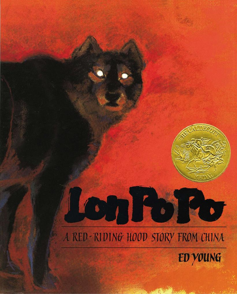 Lon Po Po: A Red-Riding Hood Story from China als Buch