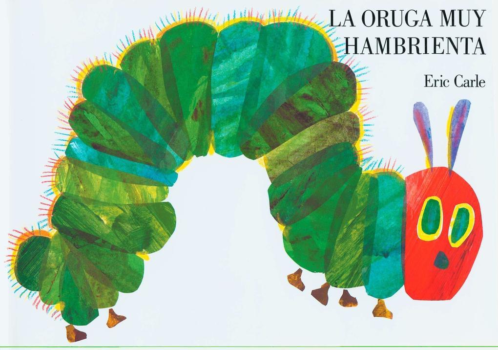 La Oruga Muy Hambrienta als Buch