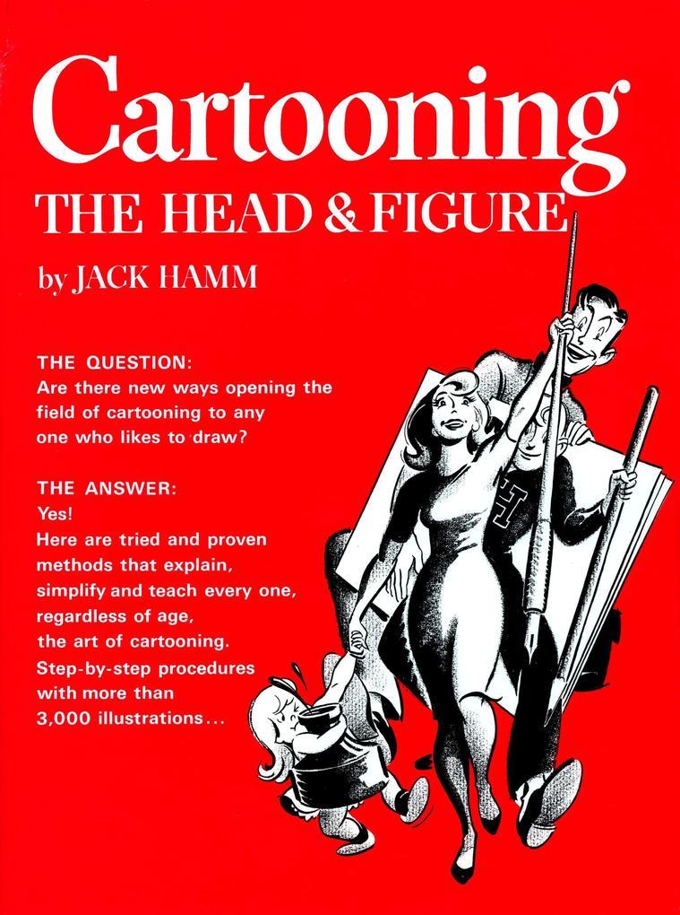 Cartooning the Head and Figure als Taschenbuch
