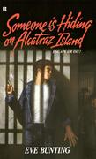 Someone Is Hiding on Alcatraz Island