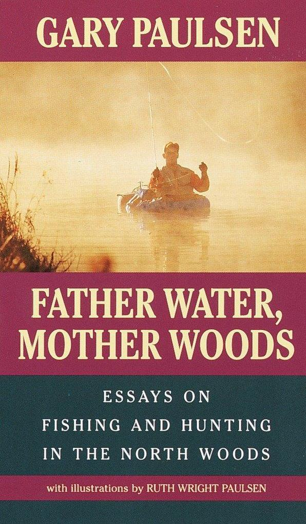 Father Water, Mother Woods als Taschenbuch