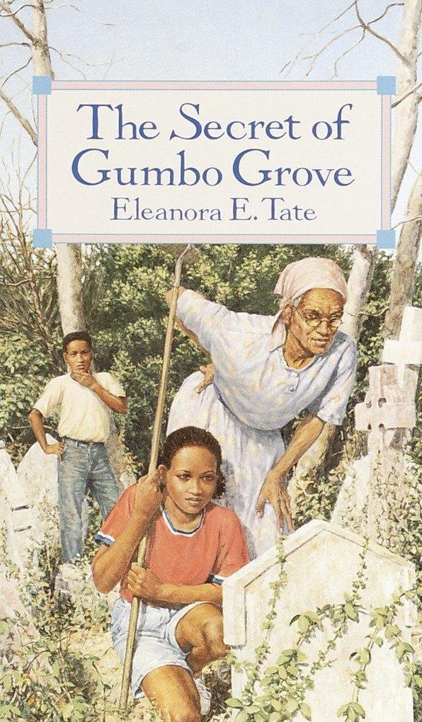 The Secret of Gumbo Grove als Taschenbuch