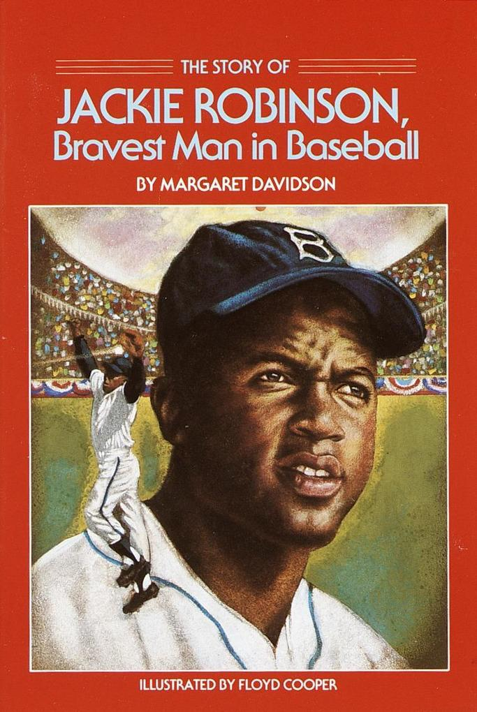 The Story of Jackie Robinson: Bravest Man in Baseball als Taschenbuch