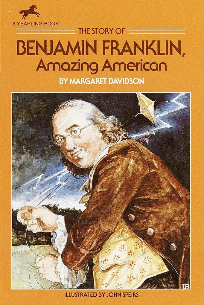 The Story of Benjamin Franklin: Amazing American als Taschenbuch