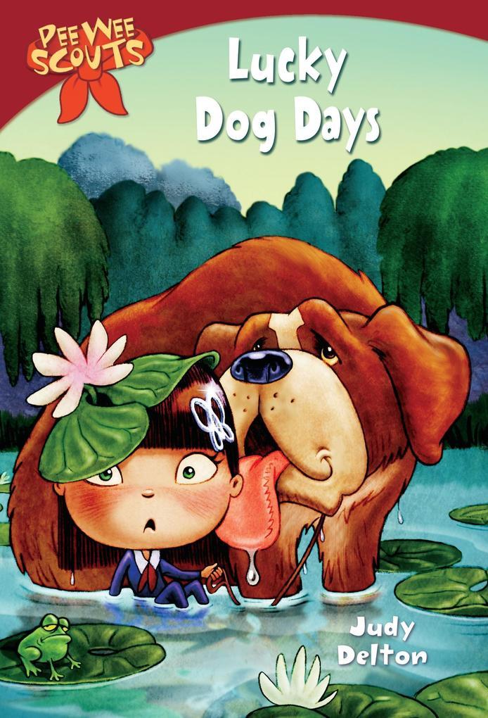 Pee Wee Scouts: Lucky Dog Days als Taschenbuch