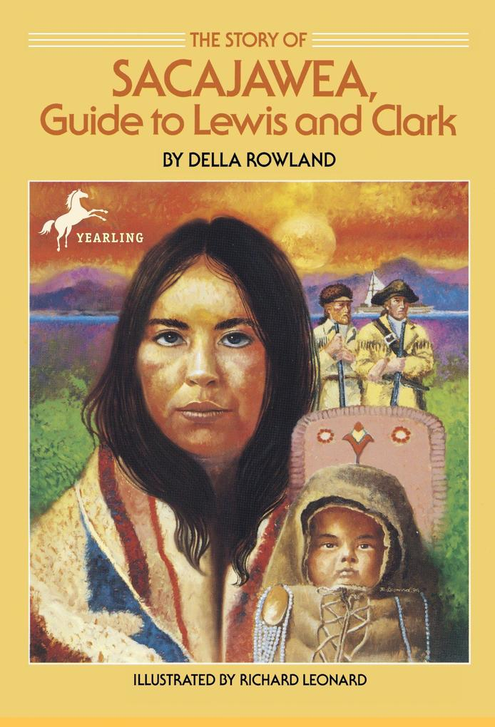 The Story of Sacajawea: Guide to Lewis and Clark als Taschenbuch