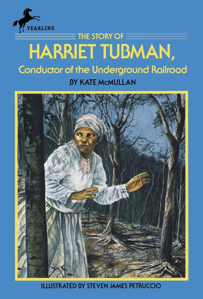 The Story of Harriet Tubman: Conductor of the Underground Railroad als Taschenbuch