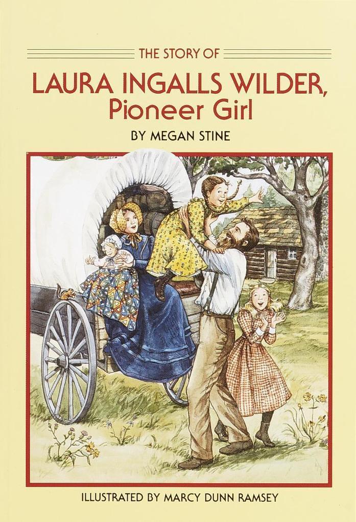 Story of Laura Ingalls Wilder: Pioneer Girl als Taschenbuch