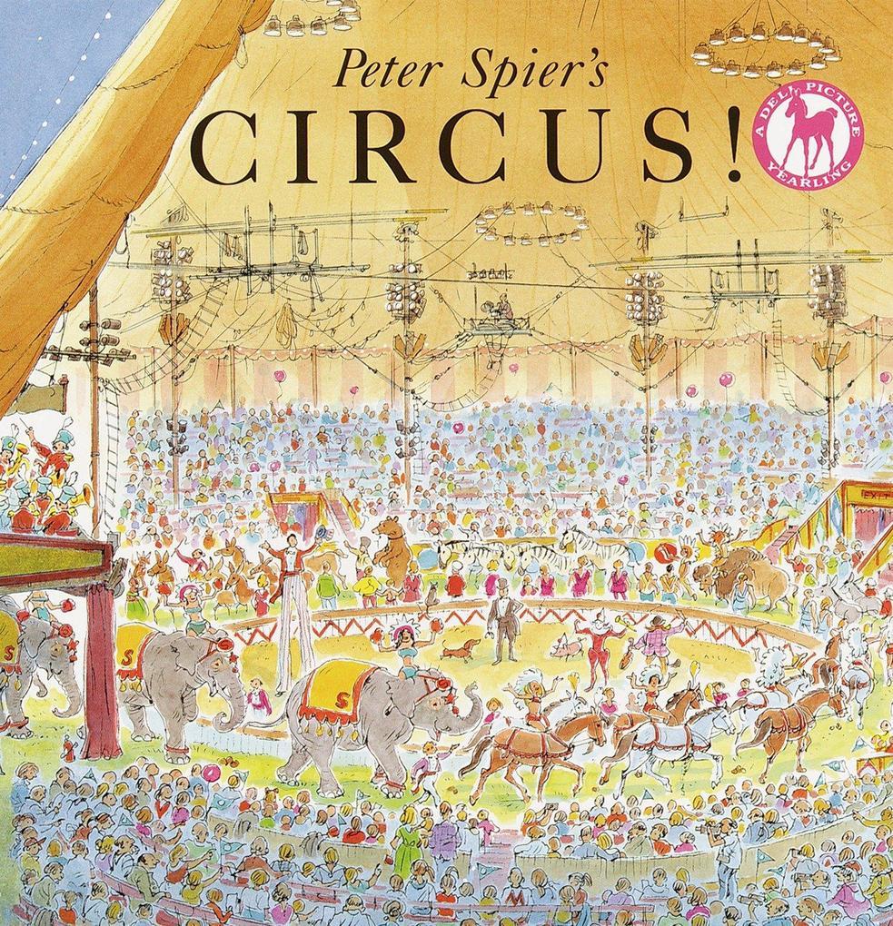Peter Spier's Circus als Taschenbuch