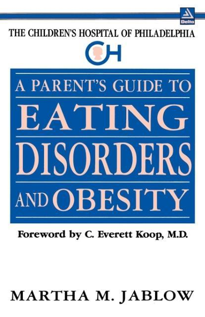 A Parent's Guide to Eating Disorders and Obesity als Taschenbuch