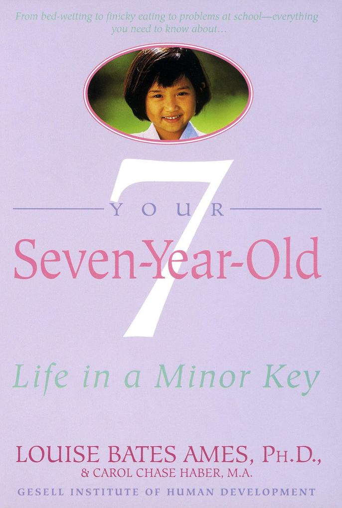Your Seven-Year-Old: Life in A Minor Key als Taschenbuch