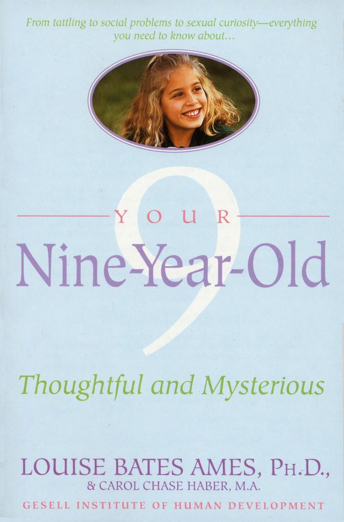 Your Nine Year Old: Thoughtful and Mysterious als Taschenbuch
