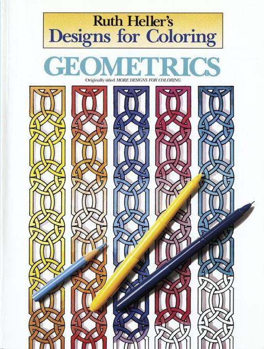 Designs for Coloring: Geometrics als Taschenbuch
