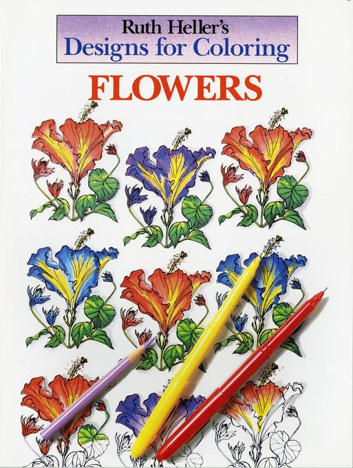 Designs for Coloring: Flowers als Taschenbuch