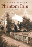 Phantom Pain: A Memoire: It's All in Your Head