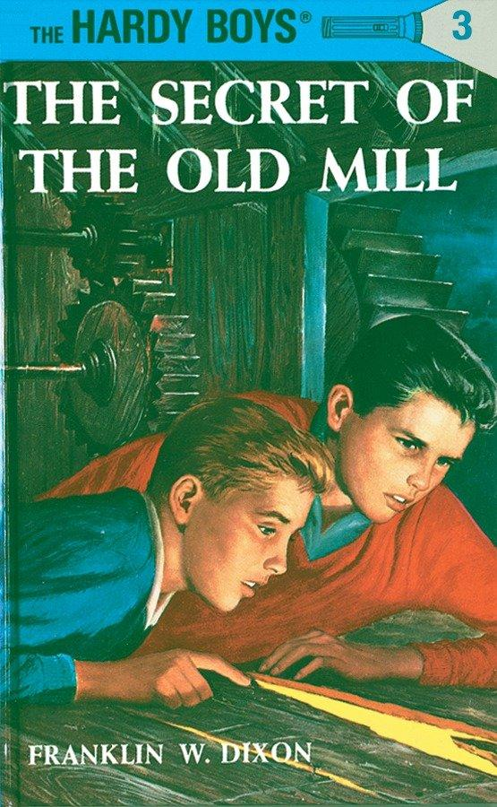 Hardy Boys 03: The Secret of the Old Mill als Buch