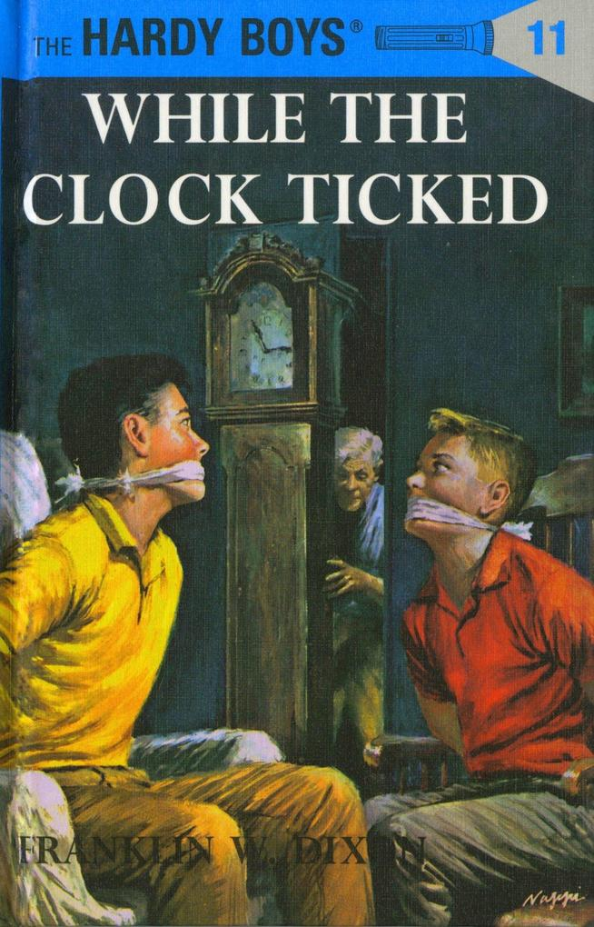 Hardy Boys 11: While the Clock Ticked als Buch
