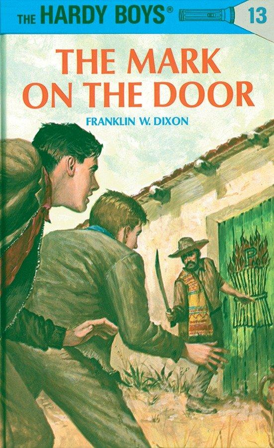 Hardy Boys 13: The Mark on the Door als Buch