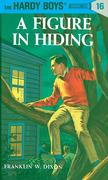 Hardy Boys 16: A Figure in Hiding
