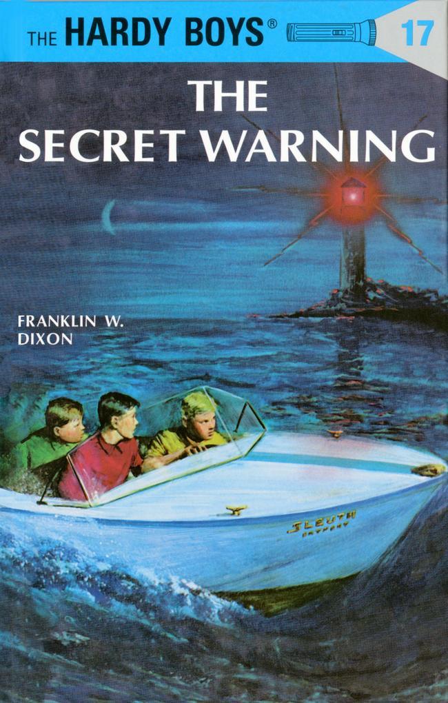 Hardy Boys 17: The Secret Warning als Buch
