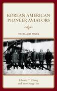 Korean American Pioneer Aviators