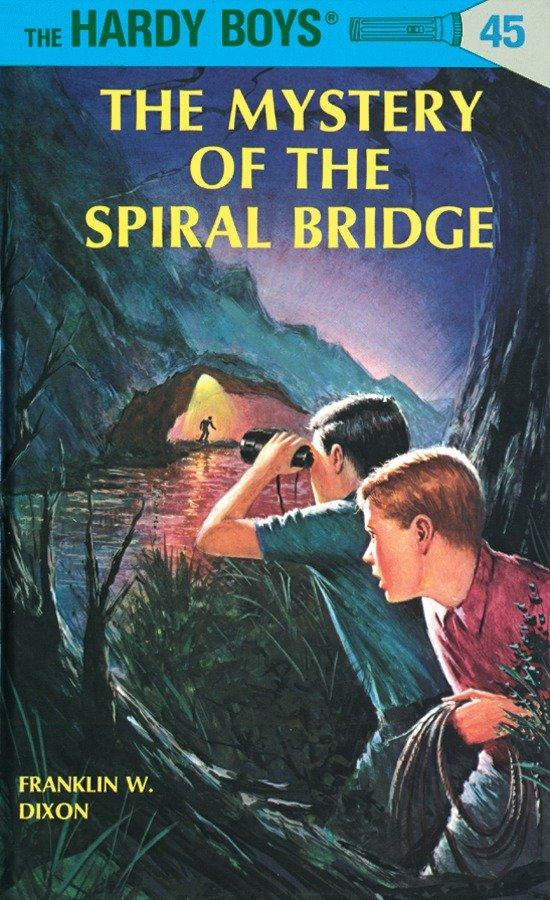 Hardy Boys 45: The Mystery of the Spiral Bridge als Buch