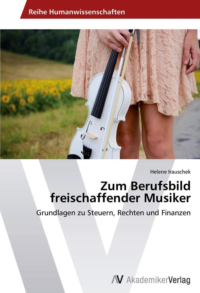 Zum Berufsbild freischaffender Musiker als Buch...