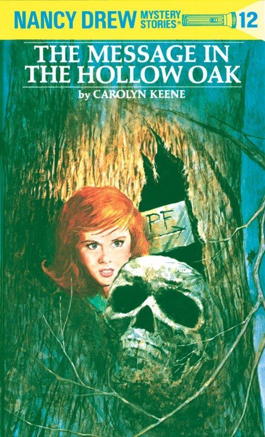 Nancy Drew 12: The Message in the Hollow Oak als Buch