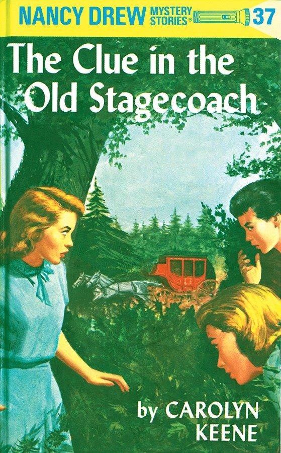 Nancy Drew 37: The Clue in the Old Stagecoach als Buch