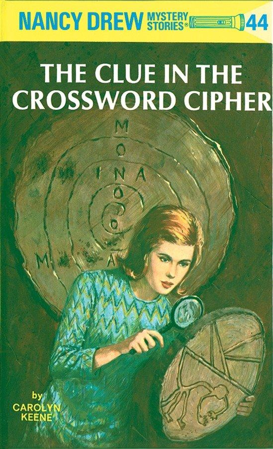 Nancy Drew 44: The Clue in the Crossword Cipher als Buch