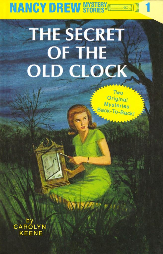 The Secret of the Old Clock/The Hidden Staircase als Buch