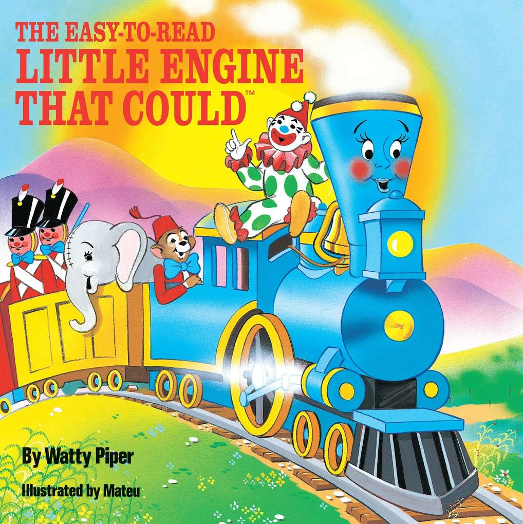 The Easy-To-Read Little Engine That Could als Taschenbuch