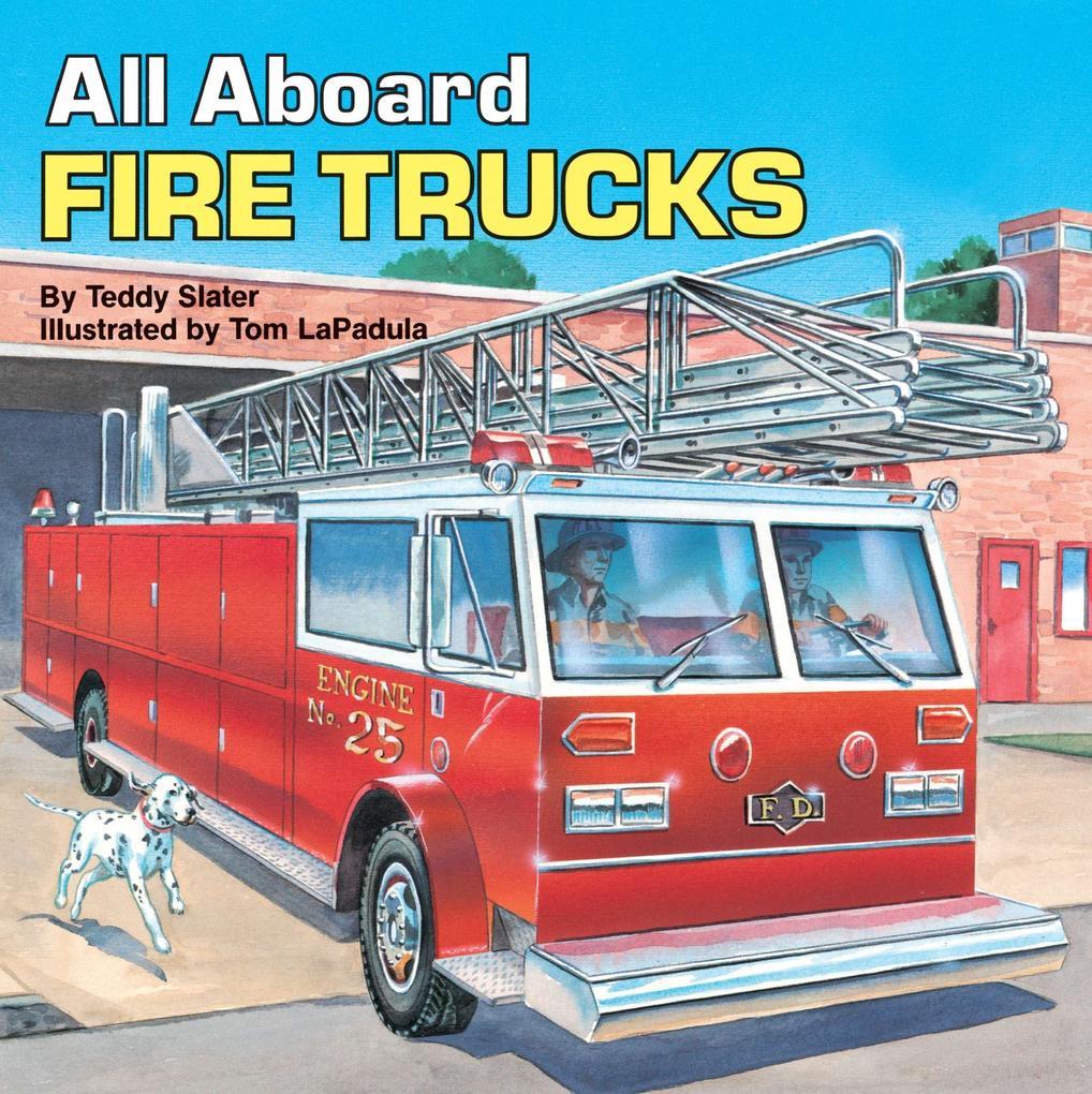All Aboard Fire Trucks als Taschenbuch